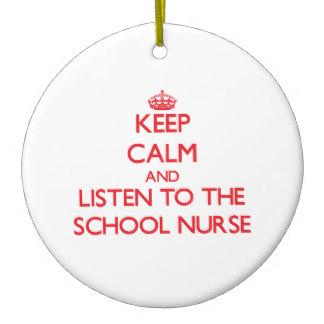 keep_calm_and_listen_to_the_school_nurse_ceramic_ornament-r467c0820cde44fe1956acc93fa4abc61_x7s2y_8byvr_324